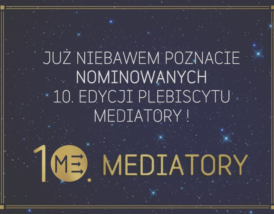przed-nami-10-edycja-plebiscytu-mediatory